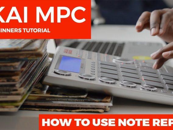 AKAI MPC 1.9.6 TUTORIAL: HOW TO USE NOTE REPEAT