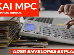 AKAI MPC STUDIO TUTORIAL | ADSR ENVELOPE EXPLAINED