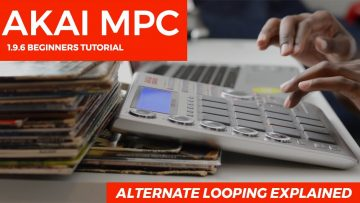 AKAI MPC STUDIO TUTORIAL | ALTERNATE LOOPING EXPLAINED