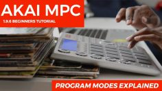 AKAI MPC STUDIO TUTORIAL | PROGRAM MODES EXPLAINED