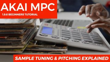 AKAI MPC STUDIO TUTORIAL | SAMPLE TUNING & PITCHING EXPLAINED