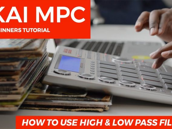 HOW TO USE HIGH & LOW PASS FILTERS: AKAI MPC STUDIO | BEGINNER'S TUTORIAL